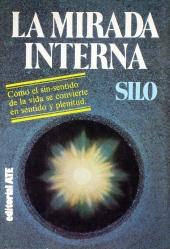 Una de las primeras ediciones de La Mirada Interna ya con el nombre del autor. Editorial ATE, 1979.