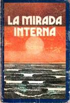 Otra versión anónima de La Mirada Interna.