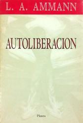 Autoliberación, Editorial Planeta, 1991.